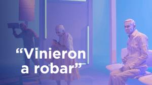 Vinieron a Robar